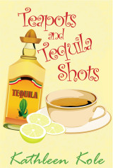 Teapots and Tequila Shots
